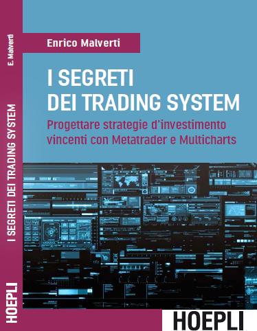 """E' uscito """"I segreti dei trading system"""""""