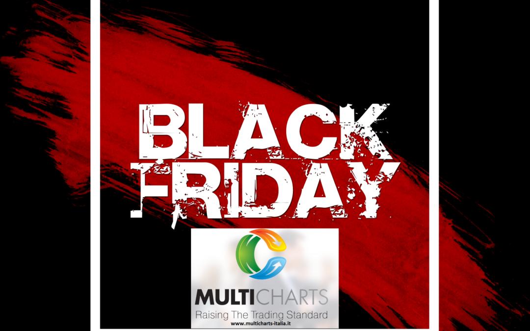 Multicharts: E' Black Friday!